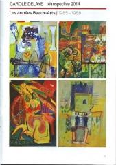 catalogue exposition retrospective de carole delaye 2014 paris