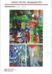 catalogue exposition rétrospective de carole delaye 2014 paris